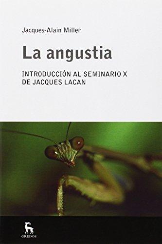La angustia (ESCUELA LACANIANA nº 4) (Spanish Edition)