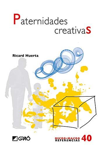 Paternidades creativas: 040 (Micro-macro Referencias)