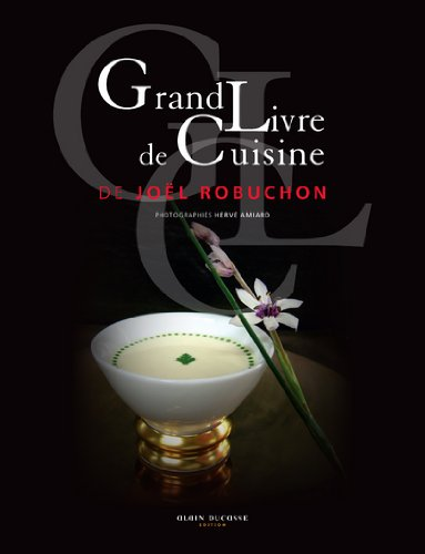 GRAND LIVRE DE CUISINE DE JOEL ROBUCHON