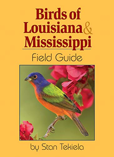 Birds of Louisiana & Mississippi Field Guide (Bird Identification Guides)