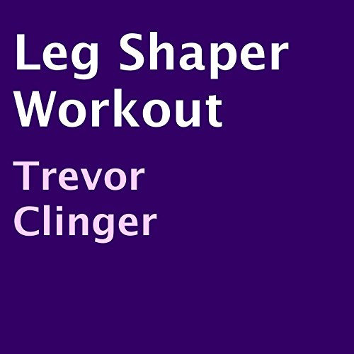 Leg Shaper Workout audiobook cover art