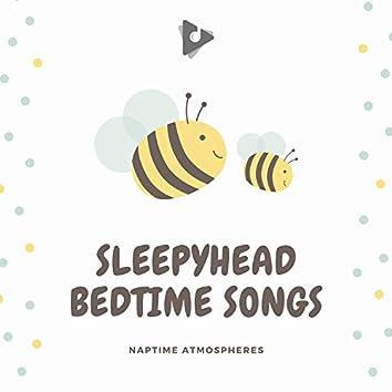 Sleepyhead Bedtime Songs