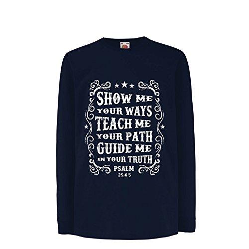 lepni.me Kids T-Shirt Psalm 25:4-5, Christelijke Religie Geloof Bijbel - Pasen - Opstanding - Geboorte, Religieuze Kleding