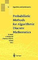 Probabilistic Methods for Algorithmic Discrete Mathematics (Algorithms and Combinatorics, 16)