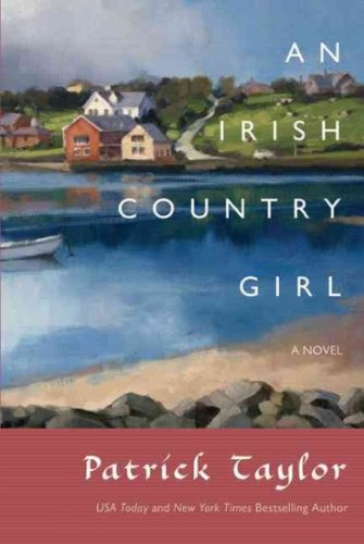 (An Irish Country Girl) By Taylor, Patrick (Author) Paperback on (01 , 2011)