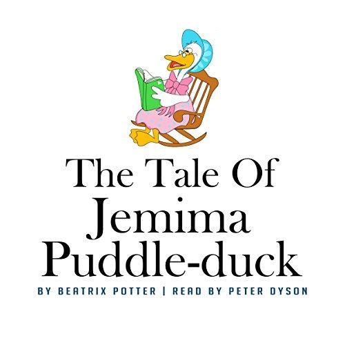 The Tale of Jemima Puddle-Duck                   著者:                                                                                                                                 Beatrix Potter                               ナレーター:                                                                                                                                 Peter Dyson                      再生時間: 9 分     レビューはまだありません。     総合評価 0.0