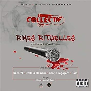 Rimes rituelles (feat. Kazo Yl, Garçin Lagaçant, Dollass Mamene, BMK) [Avant le jour de paye]