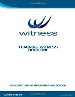 Learning Witness Book One - Manufacturing Performance Edition