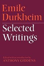 Emile Durkheim: Selected Writings by Durkheim, Emile (1972) Paperback