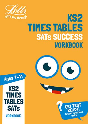 KS2 Maths Times Tables Age 7-11 Practice Workbook: for the 2021 tests (Letts KS2 Practice)