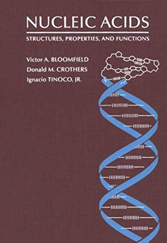 Nucleic Acids: Structures, Properties, and Functions