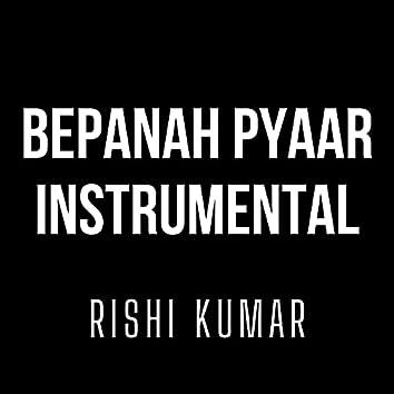 Bepanah Pyaar (Instrumental)