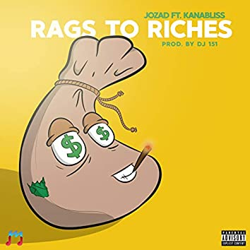 Rags to Riches