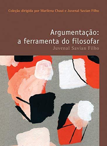 Argumentação: A ferramenta do filosofar