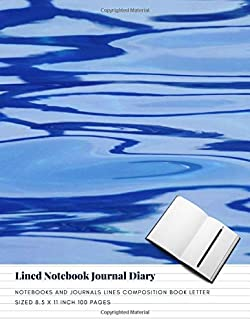 Lined Notebook Journal Diary: Notebooks And Journals Lines Composition Book Letter sized 8.5 x 11 Inch 100 Pages (Volume 27)