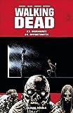 Walking Dead intégrale des tomes 17 à 24, en 4 doubles albums