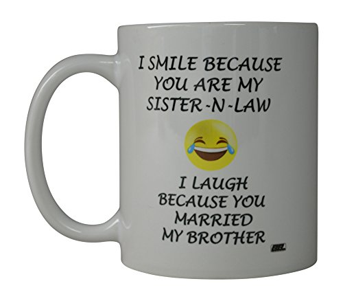 Rogue River Funny Coffee Mug Smile Sister In Law Married My Brother Novelty Cup Great Gift Idea For Men Women Office Party Employee Boss Coworkers (In Law)