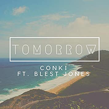 Tomorrow (feat. Blest Jones)