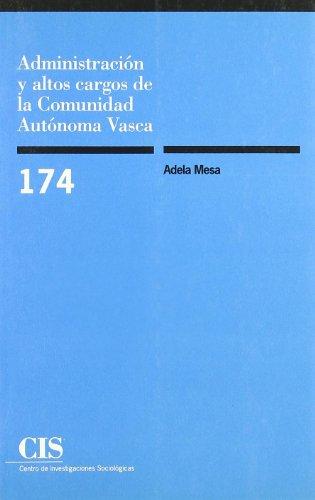 Administración y altos cargos de la Comunidad Autónoma Vasca (Monografías)