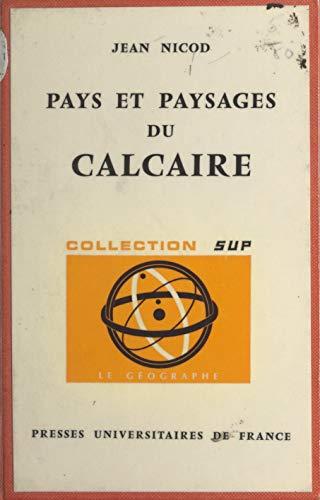Pays et paysages du calcaire (French Edition)