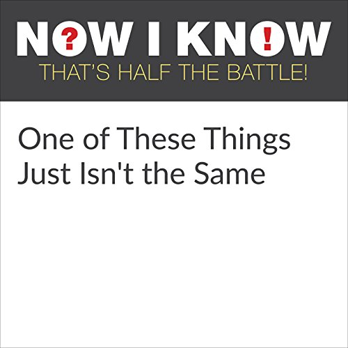 One of These Things Just Isn't the Same  By  cover art