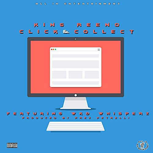 Click & Collect (feat. Wkd Whisperz) [Explicit]
