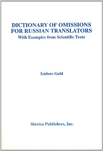 Dictionary of Omissions for Russian Translators With Examples from Scientific Texts (English and Russian Edition)