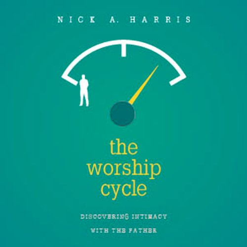 The Worship Cycle audiobook cover art