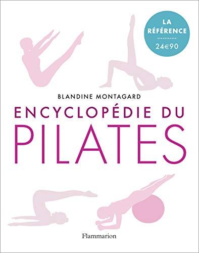 Encyclopédie du Pilates: Les exercices sur tapis