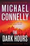 Get 26% discount by applying coupon for The Dark Hours (A Renée Ballard and Harry Bosch Novel, 4). Save $7.51.