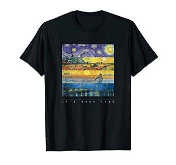Vincent Van Gogh - It s Gogh Time - Unisex T Shirt