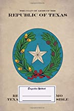 Composition Notebook: Vintage Posters The Coat Of Arms Of The Republic Of Texas Coat Of Arms (Composition Notebook, Journal) (6 x 9)