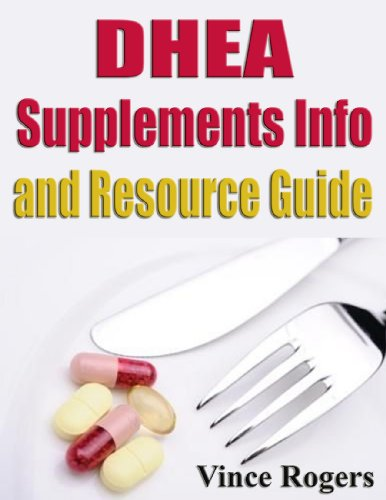 DHEA Supplements Info and Resource Guide (English Edition)