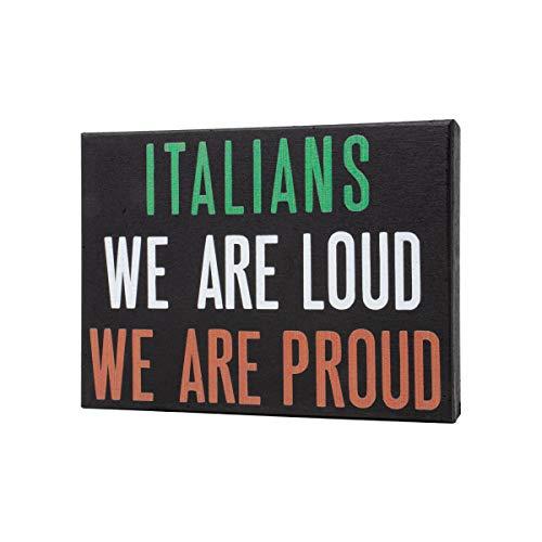 JennyGems Italienisch Pride Stand up Sign–Lauter Stolz & Italienisch–Italienisch Thema Küche Wand Dekor & Zubehör–Famiglia–Mangia