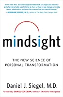 Mindsight: The New Science of Personal Transformation (English Edition)