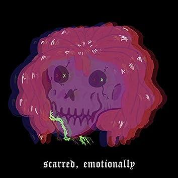 Scarred, Emotionally