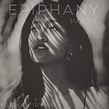 Epiphany, Pt. 1