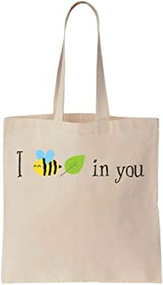 I Bee Leaf In You Cute Text Cotton Canvas Tote Bag