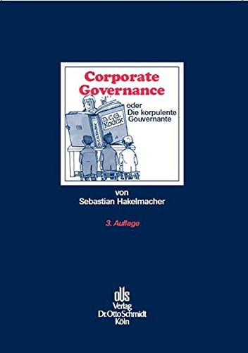 Corporate Governance: oder Die korpulente Gouvernante