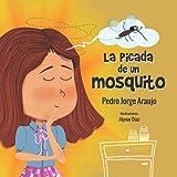 La picada de un mosquito