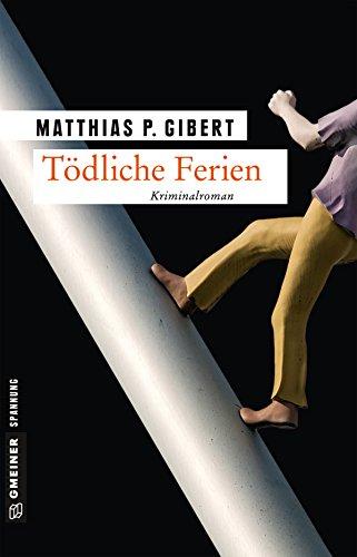 Tödliche Ferien: Kriminalroman (Hain und Ritter ermitteln 1)