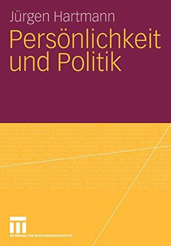 Persönlichkeit und Politik (German Edition)