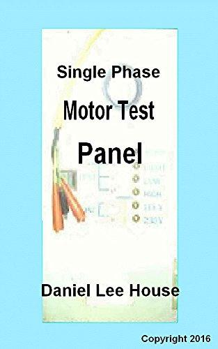 Single Phase Motor Test Panel (English Edition)