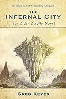 The Infernal City: An Elder Scrolls Novel (The Elder Scrolls)