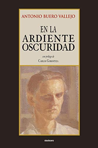 En la ardiente oscuridad (Spanish Edition)