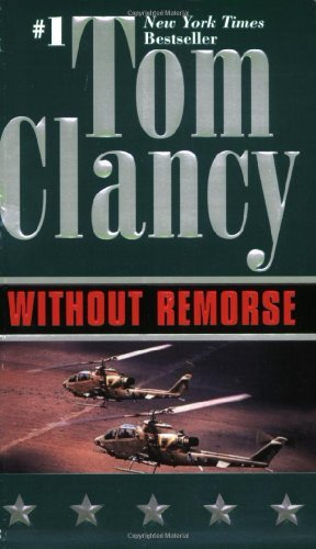 By Tom Clancy Without Remorse (Jack Ryan)