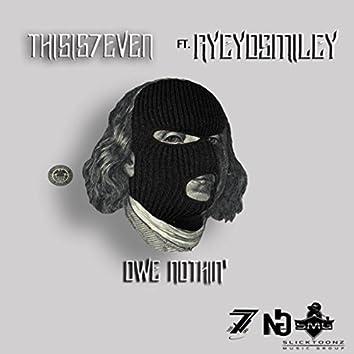 Owe Nothin'(Radio Edit) [feat. Ayeyosmiley]