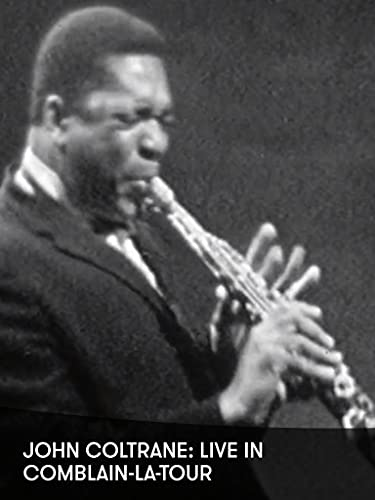 John Coltrane: Live in Comblain-la-Tour