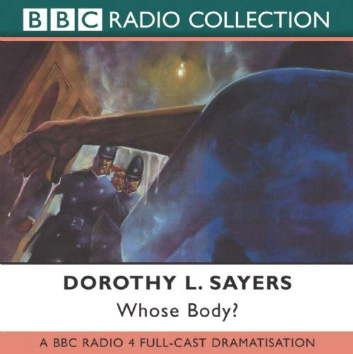 Whose Body? (BBC Radio Collection)