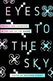 Eyes to the Sky: Privacy and Commerce in the Age of the Drone (English Edition)